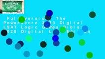 Full version  The Powerscore 2020 Digital LSAT Logic Games Bible: 2020 Digital LSAT Edition