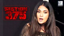 Richa Chadda Talks About The CONTROVERSY Around Section 375