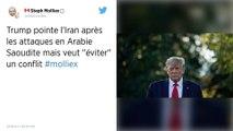 Selon Donald Trump, l'Iran «semble» être à l'origine de l'attaque contre l'Arabie saoudite