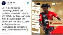 Stade Rennais. Eduardo Camavinga élu joueur du mois d'août en Ligue 1 et bat un record de précocité!