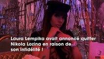 Laura Lempika  elle se confie pour la première fois sur sa rupture avec Nikola Lozina
