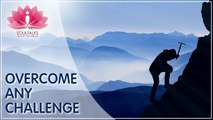 Overcome Any Challenges- Techniques Successful People Use To Overcome Problems, SoulTalks With Shubha