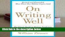 On Writing Well, 30th Anniversary Edition  Best Sellers Rank : #5