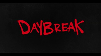 Daybreak - Bande-Annonce 1 VOST