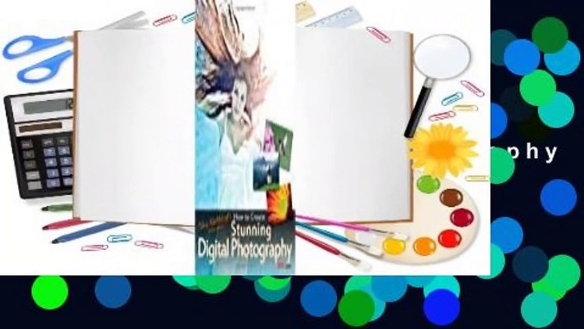 [Read] Tony Northrup's DSLR Book: How to Create Stunning Digital Photography  For Trial