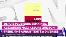 """Pour Alexandre Moix, le cas de son frère Yann Moix """"relève de la psychiatrie"""""""