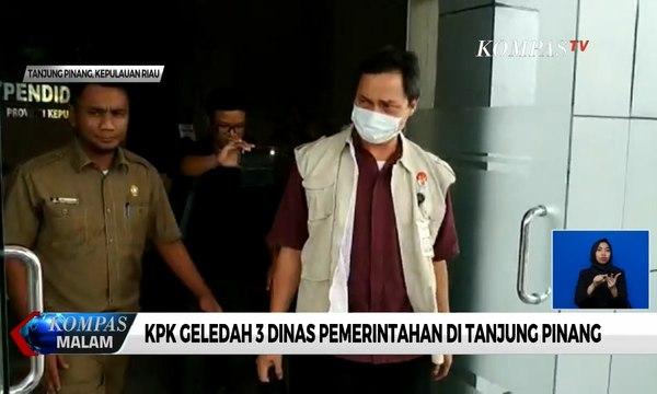KPK Geledah 3 Dinas Pemerintahan di Tanjung Pinang