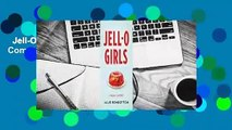 Jell-O Girls: A Family History Complete