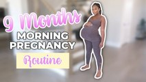 MY PREGNANT MORNING ROUTINE | 9 Months Pregnant