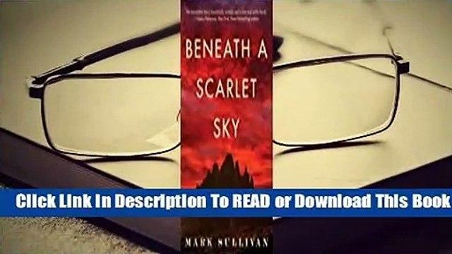 Full E-book Beneath a Scarlet Sky  For Full