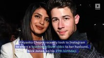 Priyanka Chopra Shares Heartfelt Birthday Video for Nick Jonas