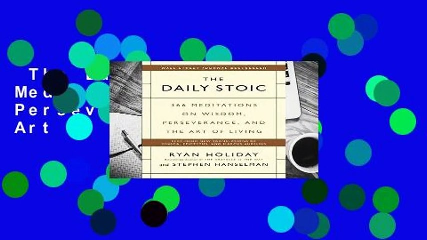 The Daily Stoic: 366 Meditations on Wisdom, Perseverance, and the Art of Living  Review