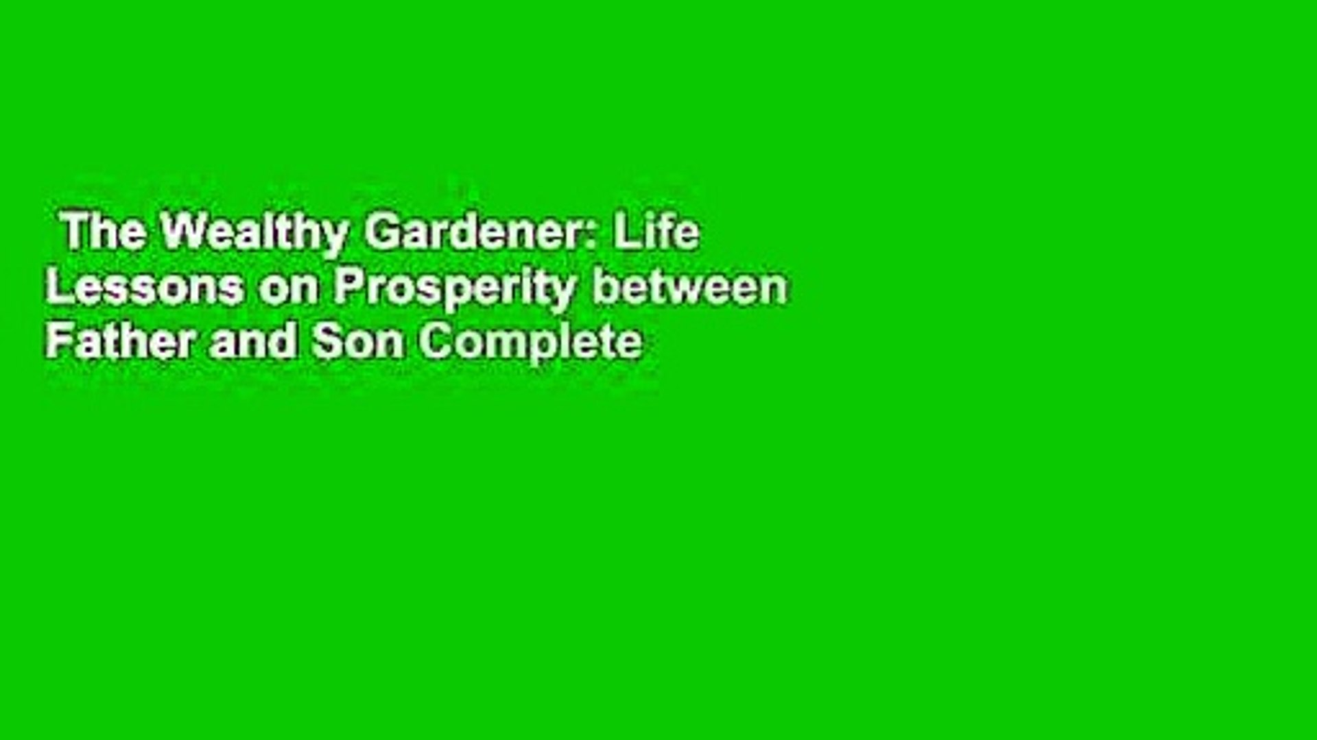 The Wealthy Gardener Life Lessons on Prosperity Between Father and Son