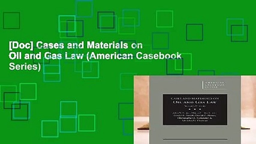 [Doc] Cases and Materials on Oil and Gas Law (American Casebook Series)