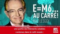 E=M6... au carré ! -  Expresso ou à filtre : pourquoi le goût du café est-il différent ?