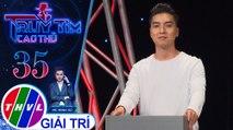 THVL | Liêu Hà Trinh nghĩ Ngọc Trai copy đáp án của mình nên không phải là cao thủ