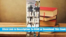 [Read] Ready Player One (Ready Player One, #1)  For Full