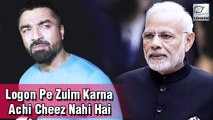 Ajaz Khan Lashes Out On PM Narendra Modi Over Kashmir Issue