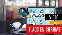 Las mejores flags de Chrome para activar en el navegador