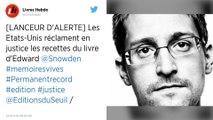 Edward Snowden : Les États-Unis réclament les recettes du livre du lanceur d'alerte