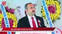Adalet Bakanı Gül'den çok sert 'FETÖ' tepkisi