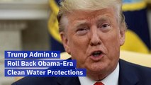 Trump And Clean Water Protections