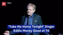 Eddie Money Passed Away