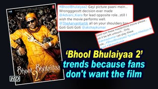 Bhool Bhulaiyaa 2' trends because fans don't want the film