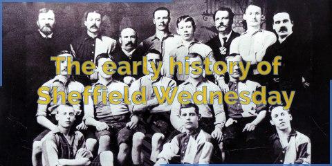 Sheffield Wednesday - Early history