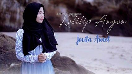 Jovita Aurel - Kelilip Angen (Official Music Video)