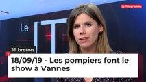 JT Breton du 18 septembre 2019 : Les pompiers font le show à Vannes