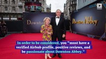 'Downton Abbey' Now Listed on Airbnb