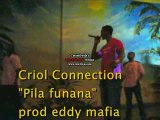 "Criol connection ""pila funana"""