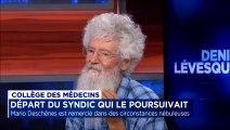 Le syndic du Collège des médecins, Dr Mario Deschênes congédié: Entrevue avec le Doc Mailloux - Denis Lévesque