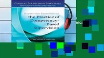 Supervision Essentials for the Practice of Competency-Based Supervision (Clinical Supervision