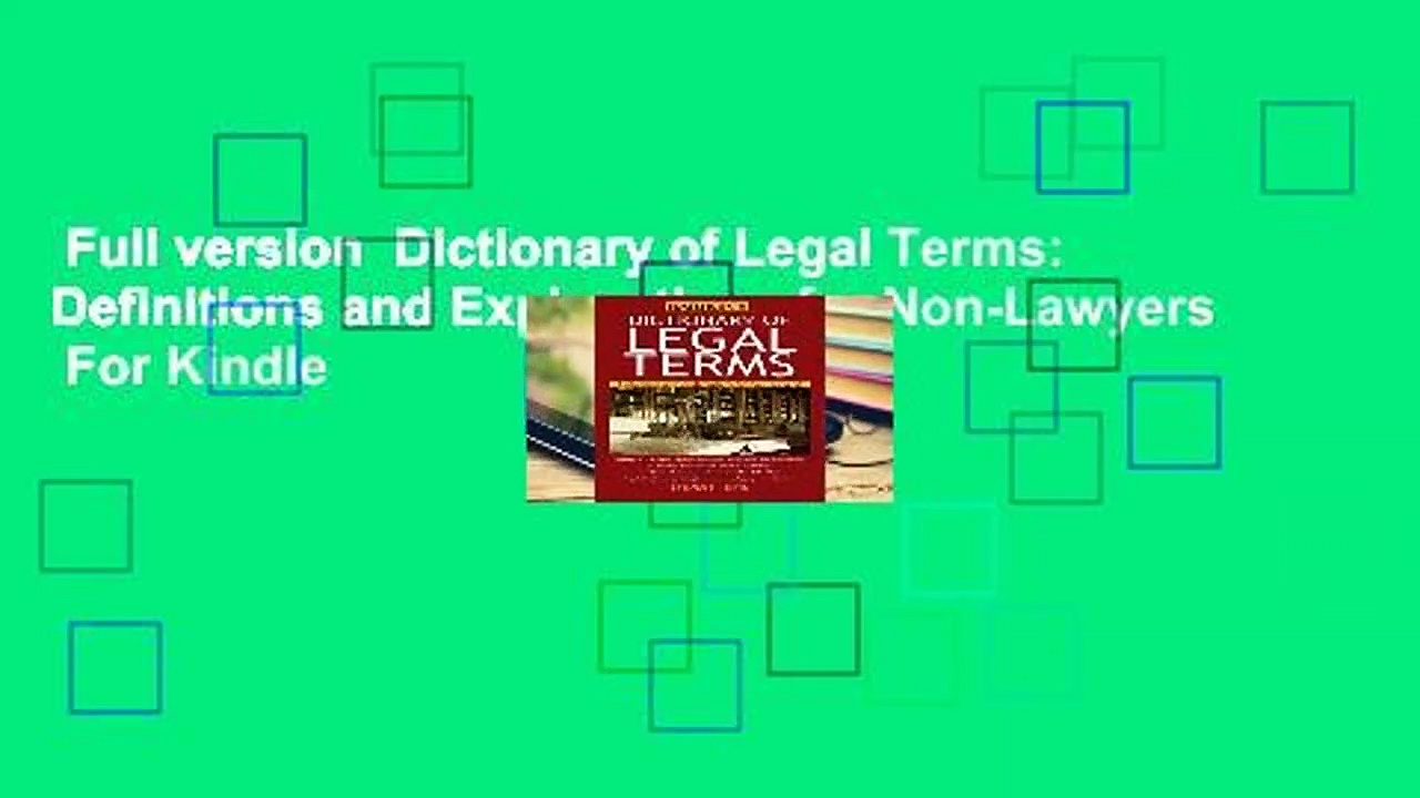 Full version  Dictionary of Legal Terms: Definitions and Explanations for Non-Lawyers  For Kindle
