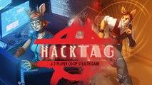 Hacktag - Trailer de lancement