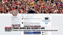 Trump names Robert O'Brien as new national security advisor