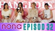 Nona (2014) | Episod 32