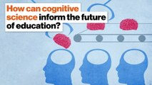 How can cognitive science inform the future of education?