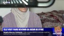 Cette femme se bat pour faire revenir sa sœur de Syrie