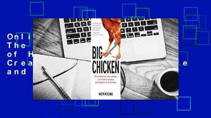 Online Big Chicken: The Incredible Story of How Antibiotics Created Modern Agriculture and Changed