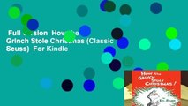 Full version  How the Grinch Stole Christmas (Classic Seuss)  For Kindle