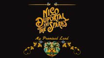 Nico Duportal Ft. The Sparks - My promised land
