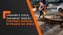 FLESZ rynek pracy – Ukraińcy w Polsce chcą zarabiać więcej