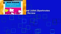 Full version  Romeo and Juliet (Sparknotes No Fear Shakespeare)  Review