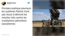 Pompeo pour une « solution pacifique » aux tensions après l'attaque en Arabie saoudite