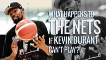 What happens to the Nets if Kevin Durant can't play? | Brooklyn Nets