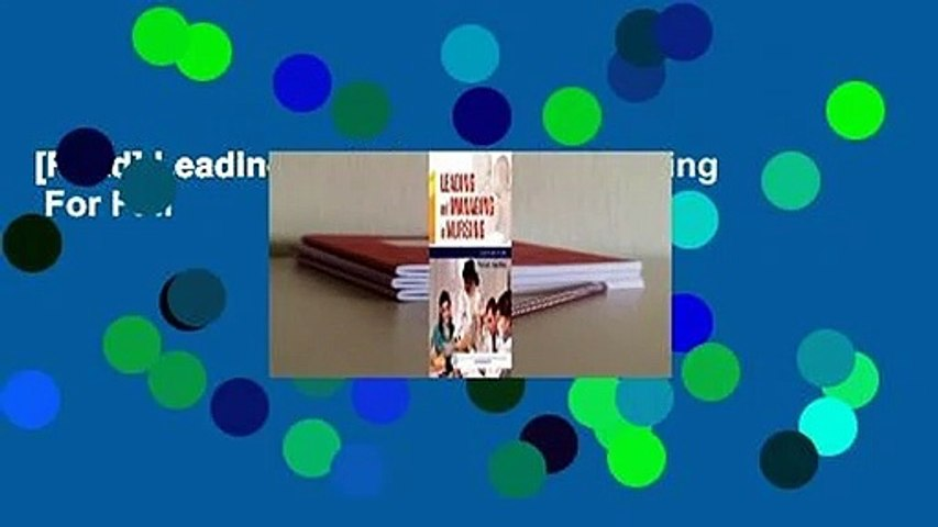 [Read] Leading and Managing in Nursing  For Full
