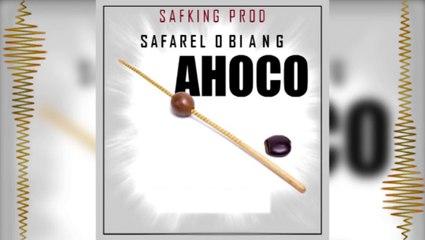 SAFAREL OBIANG AHOCO Audio officiel
